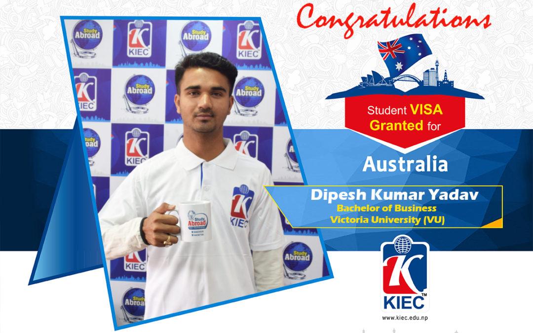Dipesh Kumar Yadav | Australian Study Visa Granted