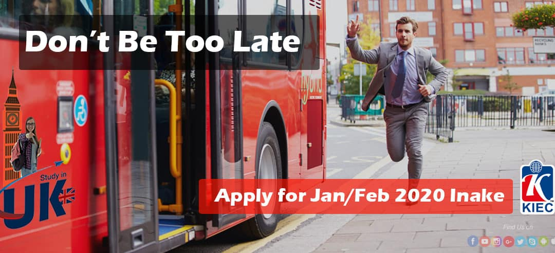"Study in UK | Don't be Late "" Apply for Jan/Feb 2020 Intake """