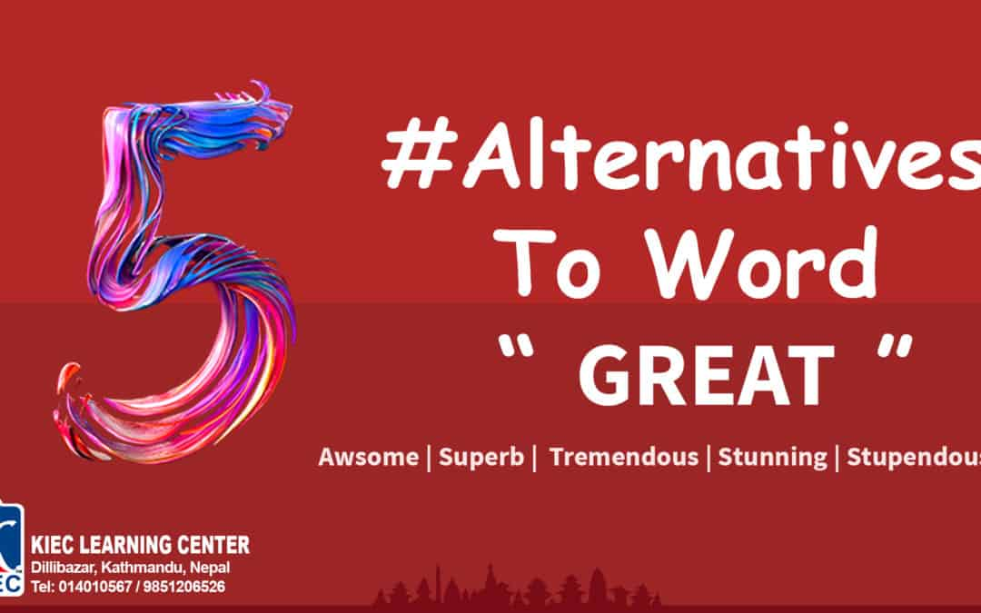 """#Alternatives to word """" Great """""""