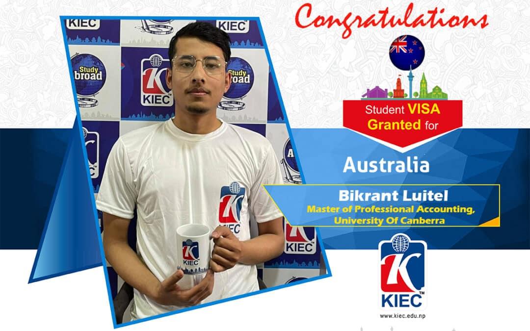 Bikrant Luitel | Australia Study Visa Granted